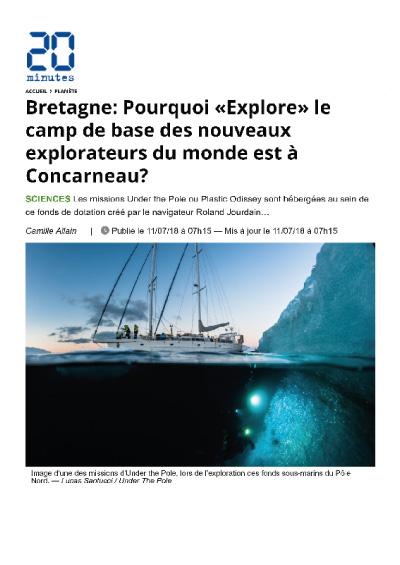 Pourquoi «Explore» le camp de base des nouveaux explorateurs du monde s'est installé en Bretagne?