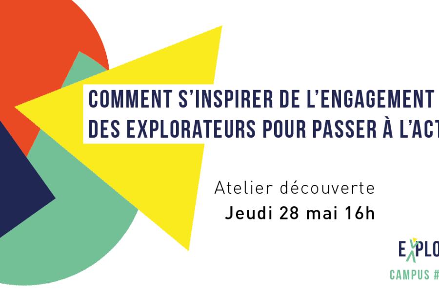 Atelier en ligne «S'inspirer des explorateurs pour passer à l'action»