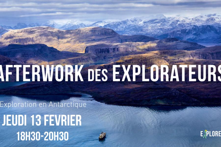 Afterwork des Explorateurs – Exploration en Antarctique