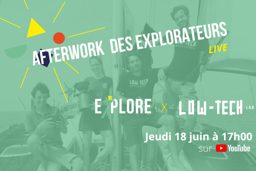 Afterwork des Explorateurs en ligne #Low-tech Lab