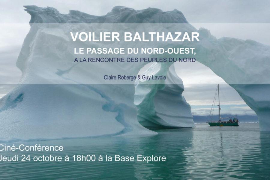 Ciné-conférence – Balthazar, le passage du Nord-Ouest : du Groënland à la mer de Bering