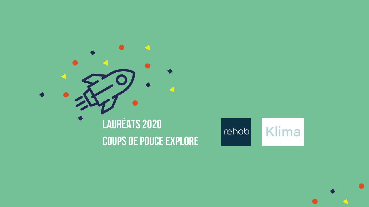 Rehab et Klima, projets lauréats 2020 Coup de Pouce Explore