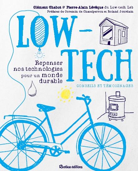 Habitat low-tech: le livre témoignage de l'expérimentation à retrouver dans toutes les librairies !